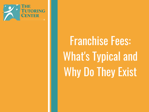 Franchise Fees: What's Typical and Why Do They Exist
