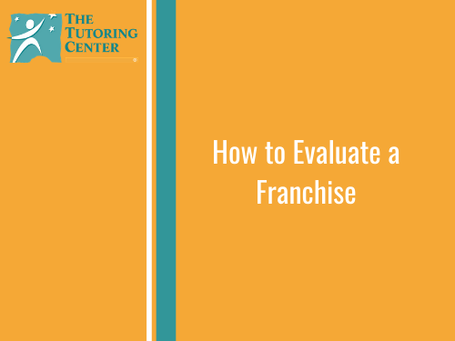 How to Evaluate a Franchise