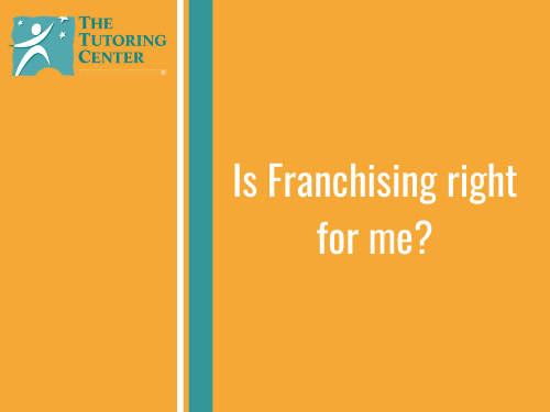 Is Franchising Right for Me?