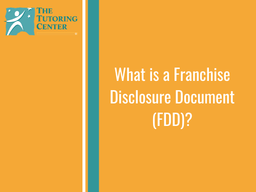 What is a Franchise Disclosure Document (FDD)?