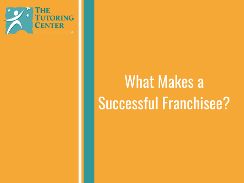What Makes a Successful Franchisee?