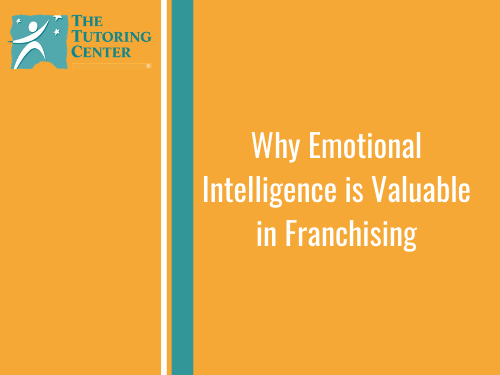 Why Emotional Intelligence is Valuable in Franchising